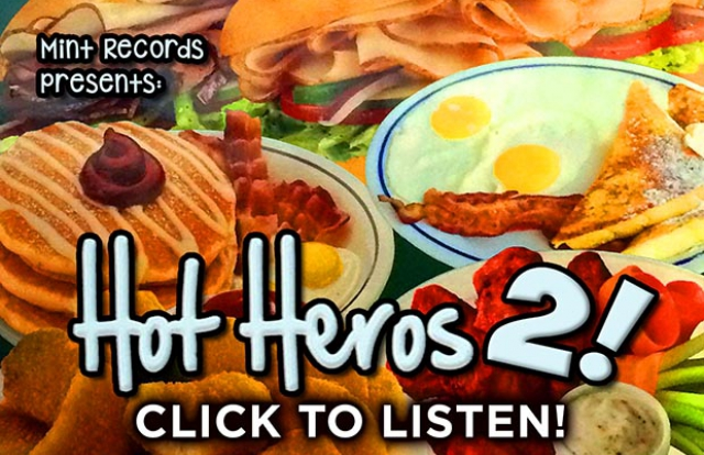 Hot Heros 2 - Click to listen (home)