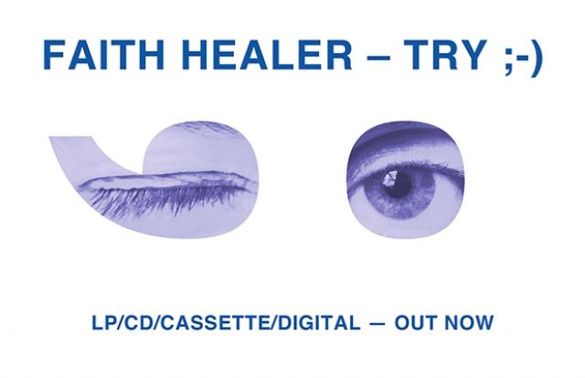 Faith Healer - Try