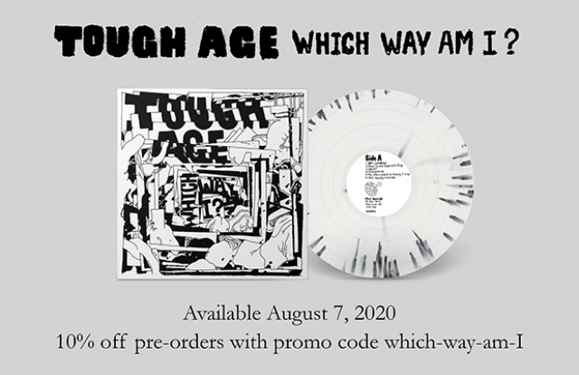 Tough Age - Which Way Am I? LP Vinyl pre-order