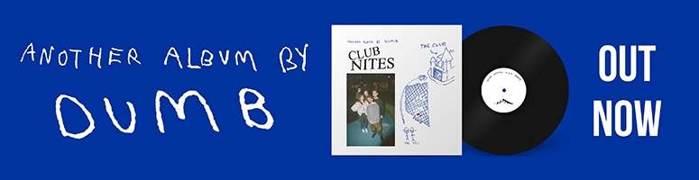 Dumb Club Nites vinyl lp record cd cassette download out now
