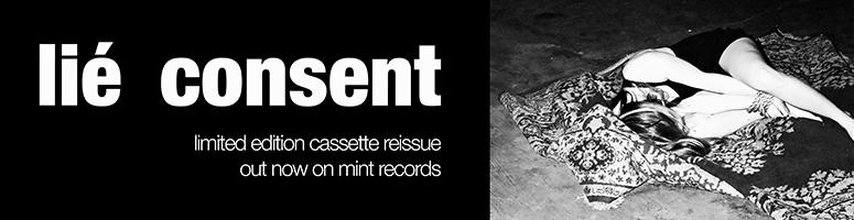 lié consent re-issue cassette 2018 mint records cold punk