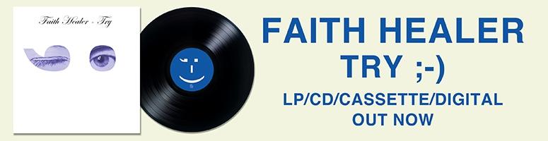 Faith Healer - Try ;-) LP mint records 2017 vinyl
