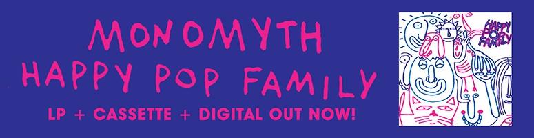Monomyth Happy Pop Family