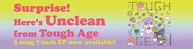 Tough Age - Unclean