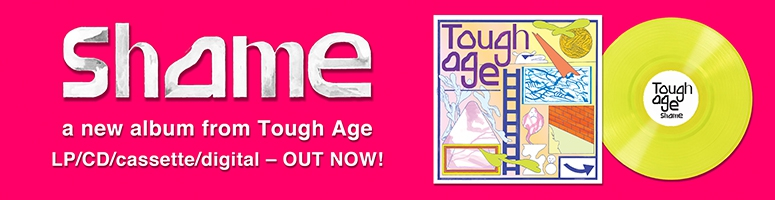 Tough Age - Shame