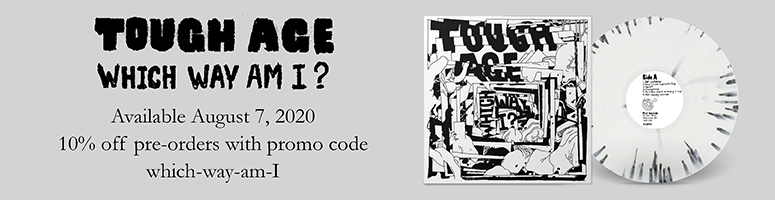 Tough Age - Which Way Am I? LP Vinyl CD pre-order