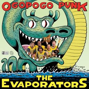 evaporators Ogopogo punk