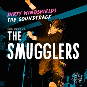The Smugglers - Dirty Windshields